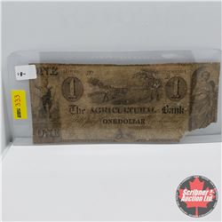 Canada - The Agricultural Bank $1 Bill 18??