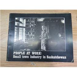 SMALL TOWN INDUSTRY IN SASKATCHEWAN BOOK