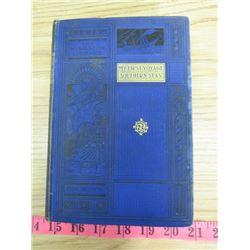 MY FIRST VOYAGE TO SOUTHERN SEAS BOOK (1896)