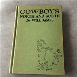 Cowboys North and South by Will James