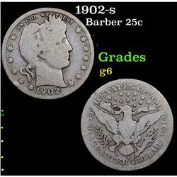 1902-s Barber Quarter 25c Grades g+