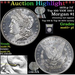 ***Auction Highlight*** 1878-p 7tf Top 100 VAM 100-1 Morgan Dollar $1 Graded GEM+ PL By USCG (fc)