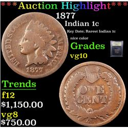 ***Auction Highlight*** 1877 Indian Cent 1c Graded vg+ By USCG (fc)