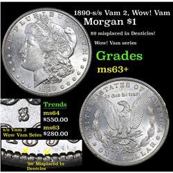1890-s/s Vam 2, Wow! Vam Morgan Dollar $1 Grades Select+ Unc