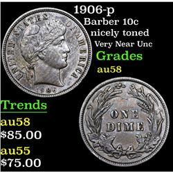 1906-p Barber Dime 10c Grades Choice AU/BU Slider