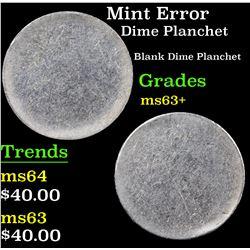 Mint Error Blank Planchet 10c Grades Select+ Unc
