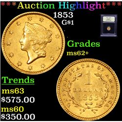 ***Auction Highlight*** 1853 Gold Dollar $1 Graded Select Unc By USCG (fc)