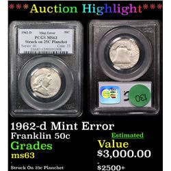 ***Auction Highlight*** PCGS 1962-d Mint Error Franklin Half Dollar 50c Graded ms63 By PCGS (fc)