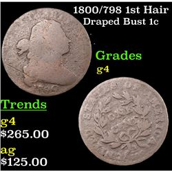 1800/798 1st Hair Draped Bust Large Cent 1c Grades g, good