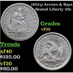 1853-p Arrows & Rays Seated Liberty Quarter 25c Grades vf++