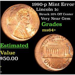 1990-p Mint Error Lincoln Cent 1c Grades Choice+ Unc
