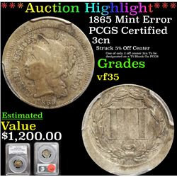 ***Auction Highlight*** PCGS 1865 Mint Error Three Cent Copper Nickel 3cn Graded vf35 By PCGS (fc)