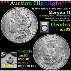 ***Auction Highlight*** 1899-o Micro o Top 100 Vam 6 Morgan Dollar $1 Graded Select Unc By USCG (fc)