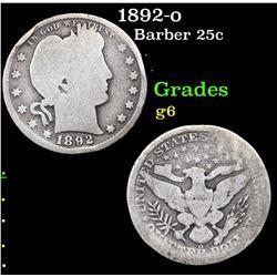 1892-o Barber Quarter 25c Grades g+