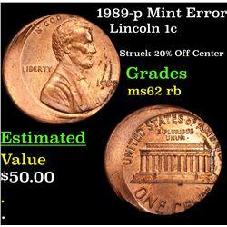 1989-p Mint Error Lincoln Cent 1c Grades Select Unc RB