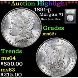 ***Auction Highlight*** 1891-p Morgan Dollar $1 Graded Select+ Unc By USCG (fc)