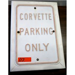 White Sign 'Corvette Parking Only'