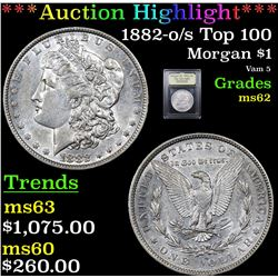 ***Auction Highlight*** 1882-o/s Top 100 Morgan Dollar $1 Graded Select Unc By USCG (fc)
