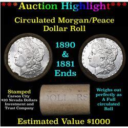 ***Auction Highlight*** Full Morgan/Peace silver dollar $1 roll $20 , 1890 & 1881 ends (fc)