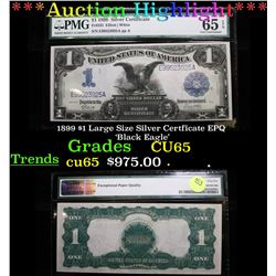***Auction Highlight*** 1899 $1 Large Size Silver Certficate EPQ 'Black Eagle' 1 Graded CU65 By PMG