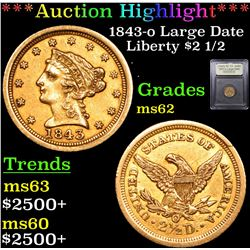 ***Auction Highlight*** 1843-o Large Date Gold Liberty Quarter Eagle $2 1/2 Graded Select Unc By USC