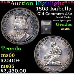 ***Auction Highlight*** 1893 Isabella Isabella Quarter 25c Graded GEM+ Unc By USCG (fc)