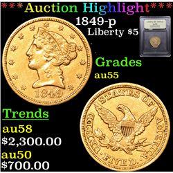 ***Auction Highlight*** 1849-p Gold Liberty Half Eagle $5 Graded Choice AU By USCG (fc)