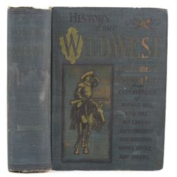 History of Our Wild West By D.M. Kelsey c. 1903