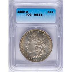 1880-O $1 Morgan Silver Dollar Coin ICG MS61