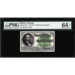1893 World's Columbian Exposition Ticket Lincoln PMG Choice Uncirculated 64EPQ