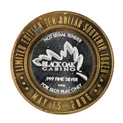.999 Silver Black Oak Casino $10 Casino Limited Edition Gaming Token