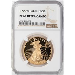 1995-W $50 Proof American Gold Eagle NGC PF69 Ultra Cameo