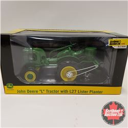 John Deere L Tractor w/L27 Lister Planter (1/16th Scale)