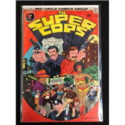THE SUPER COPS #1 (RED CIRCLE COMICS) 1974