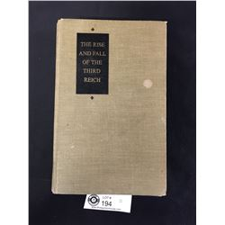 The Rse and Fall of the Thrid Reich Copyright1960 Hard Cover Book