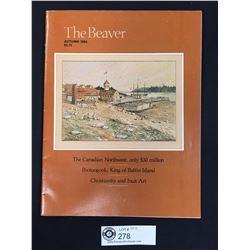"The Hudson's Bay Magazine "" The Beaver"" 1984"