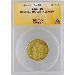 1804 $5 Half Eagle Gold Coin ANACS MS55