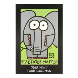 """Size Does Matter"" Fine Art Litho Poster Hand Signed by Renowned Pop Artist Todd Goldman."