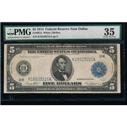 1914 $5 Dallas Federal Reserve Note PMG 35
