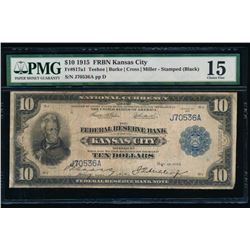 1915 $10 Kansas City Federal Reserve Bank Note PMG 15