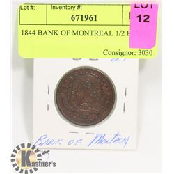 1844 BANK OF MONTREAL 1/2 PENNY