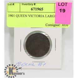 1901 QUEEN VICTORIA LARGE CENT