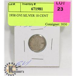 1938 GVI SILVER 10 CENT