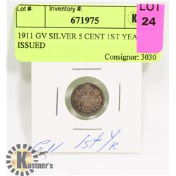 1911 GV SILVER 5 CENT 1ST YEAR ISSUED