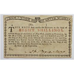 1776 NEW YORK WATER WORKS EIGHT SHILLINGS