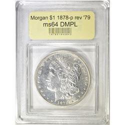 1878  REV OF 79 MORGAN DOLLAR  USCG CH/GEM BU DMPL