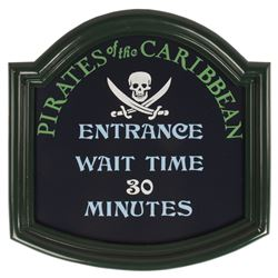 Pirates of the Caribbean Replica Wait Time Sign.