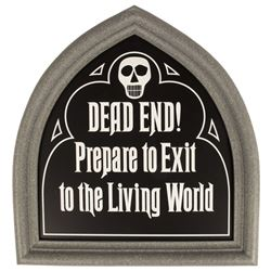 Haunted Mansion Replica Dead End Sign.