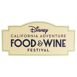 California Adventure Food & Wine Festival Sign.