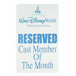 Cast Member of the Month Parking Sign.